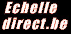 http://www.echelledirect.be/
