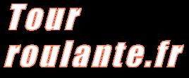 http://www.tour-roulante.fr/