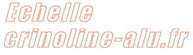 http://www.echelle-crinoline-alu.fr/
