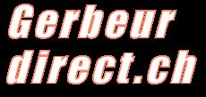 http://www.gerbeur-direct.ch/